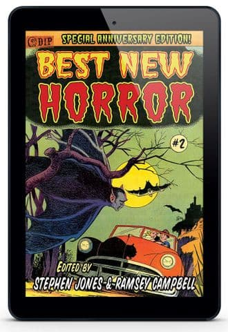 25th Anniversary Edition BEST NEW HORROR #2 [eBook] Edited by Stephen Jones & Ramsey Campbell