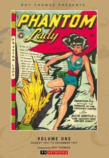 Roy Thomas Presents - Classic Phantom Lady Collected Works