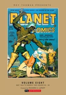 Roy Thomas Presents - Planet Comics (Vol 8)