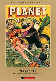 Roy Thomas Presents Planet Comics Volume 10