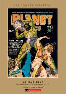 Roy Thomas Presents Planet Comics Volume 9