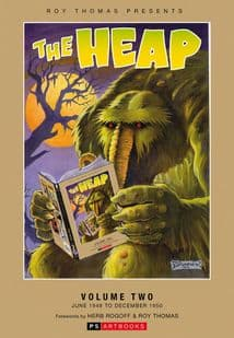 Roy Thomas Presents - The Heap (Vol 2)