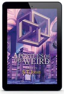 Apostles of the Weird  [eBook]edited by S. T. Joshi