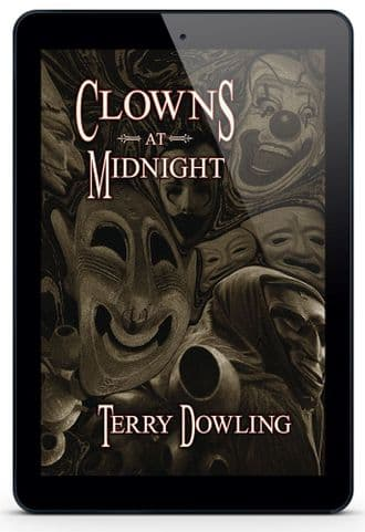 Clowns at Midnight [eBook] By Terry Dowling