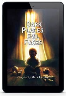 Dark Places, Evil Faces [eBook] edited by Matk Lumby