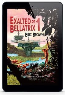 Exalted on Bellatrix 1 [eBook] by Eric Brown