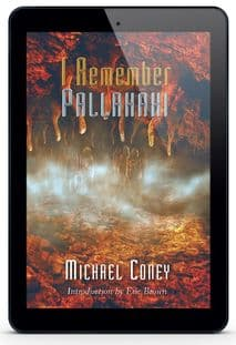 I Remember Pallahaxi [eBook] by Michael Coney
