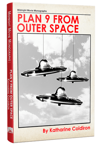Plan 9 From Outer Space [hardcover] by Katharine Coldiron