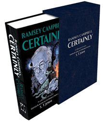 Ramsey Campbell, Certainly [signed hardcover] by Ramsey Campbell