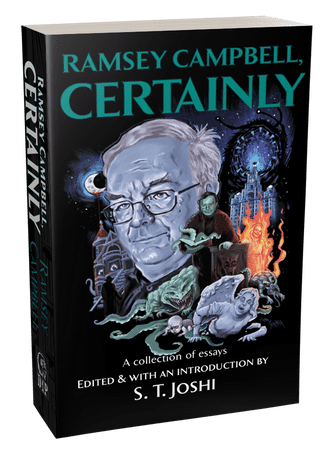 Ramsey Campbell, Certainly [trade paperback] by Ramsey Campbell