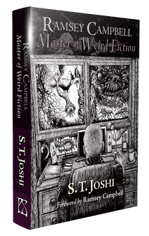 Ramsey Campbell: Master of Weird Fiction  [Hardcover] S. T. Joshi