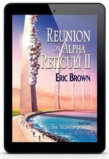 Reunion on Alpha Reticula II [eBook] by Eric Brown