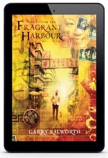 Tales From The Fragrant Harbour [eBook] by Garry Kilworth