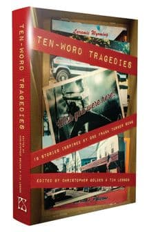 Ten-Word Tragedies [hardcover] ed by Tim Lebbon & Christopher Golden
