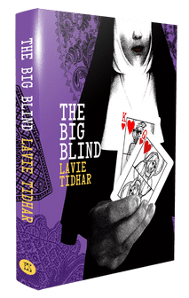 The Big Blind [hardcover] by Lavie Tidhar