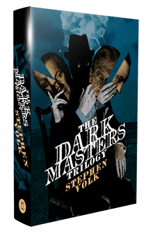 The Dark Masters Trilogy [hardcover] by Stephen Volk