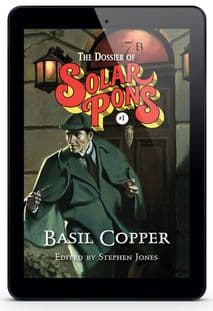 The Dossier of Solar Pons #1 [eBook] By Basil Copper
