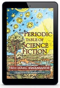The Periodic Table of Science Fiction [eBook] by Michael Swanwick