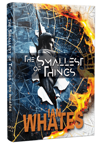 The Smallest of Things [hardcover] by Ian Whates