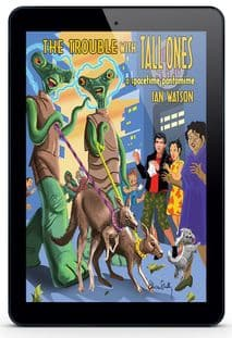 The Trouble With Tall Ones [eBook] by Ian Watson