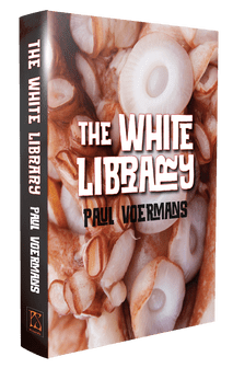 The White Library [hardcover] by Paul Voermans