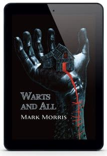 Warts and All  [eBook] by  Mark Morris