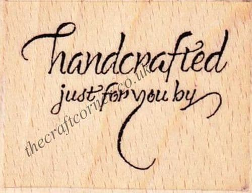 Handcrafted Just For You By Wood Mounted Rubber Stamp