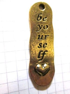 Bronze long irregular Shape 'be yourself' Charm/Pendant