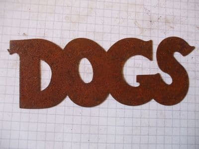 Rusty Tin 'DOGS' Sign Plaque