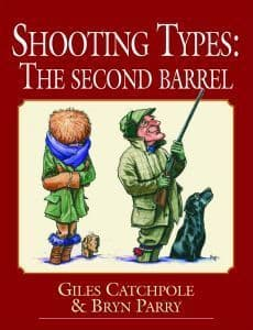 Shooting Types: The Second Barrel by Giles Catchpole & Bryn Parry