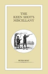 The Keen Shots Miscellany by Peter Holt