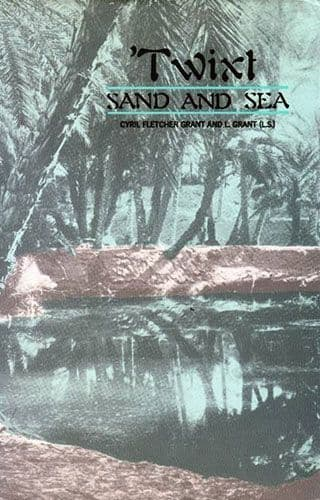 'Twixt Sand and Sea by C.F. & L. GRANT
