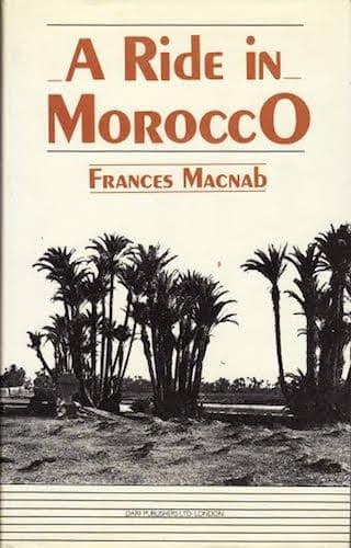 A Ride in Morocco by FRANCES MACNAB