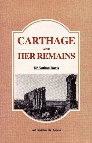 Carthage and Her Remains by DR. NATHAN DAVIS