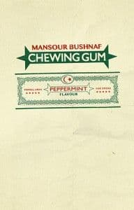 Chewing Gum by MANSOUR BUSHNAF
