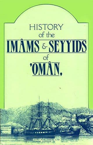 History of the Imams & Seyyids of Oman by SALIL IBN RAZIK