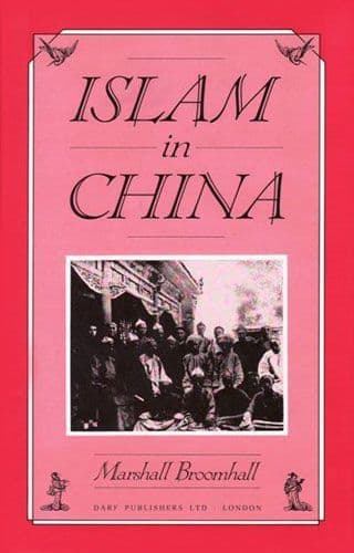 Islam in China by MARSHALL BROOMHALL