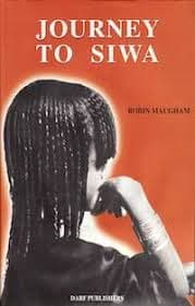 Journey to Siwa by. Robin Maugham
