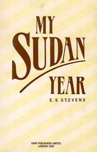 My Sudan Year by E.S. STEVENS