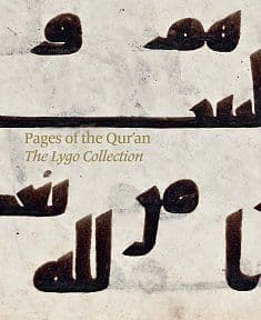 Pages of the Qur'an: The Lygo Collection By.  Will Kwiatkowski