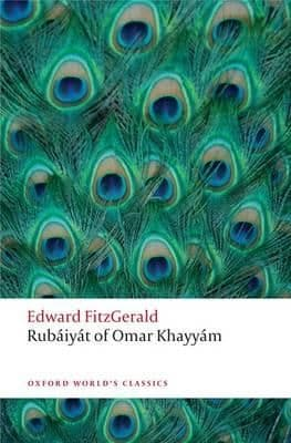 Rub'aiy'at Of Omar Khayy'am By.  Edward FitzGerald  Edited by: Daniel Karlin