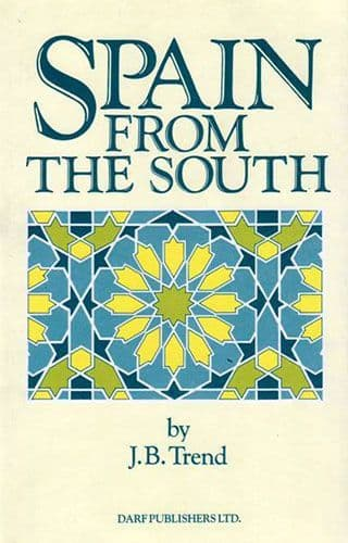 Spain From the South by J B Trend