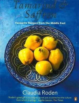 Tamarind & Saffron: Favourite Recipes from the Middle East By.  Claudia Roden