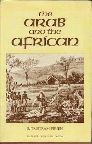 The Arab and the African by S. TRISTRAM PRUEN