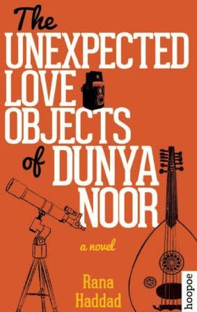 The Unexpected Love Objects of Dunya Noor By. Rana Haddad