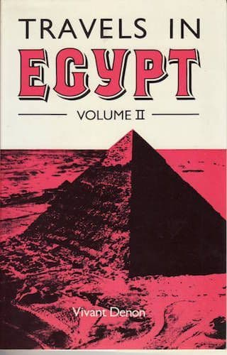 Travels in Egypt Vol. II by VIVANT DENON