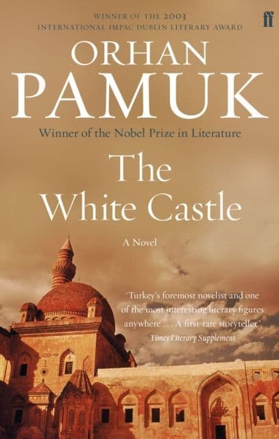 White Castle By.  Orhan Pamuk Trans. Victoria Holbrook