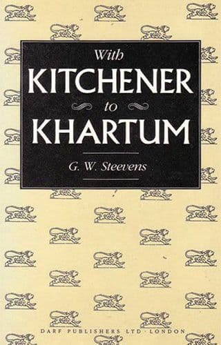 With Kitchener to Khartum by G.W. STEEVENS